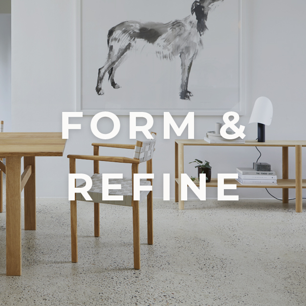 Form & Refine - Danish design brand, that praises materials and quality