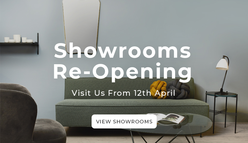 Showrooms Re-Opening - visit us from 12th April