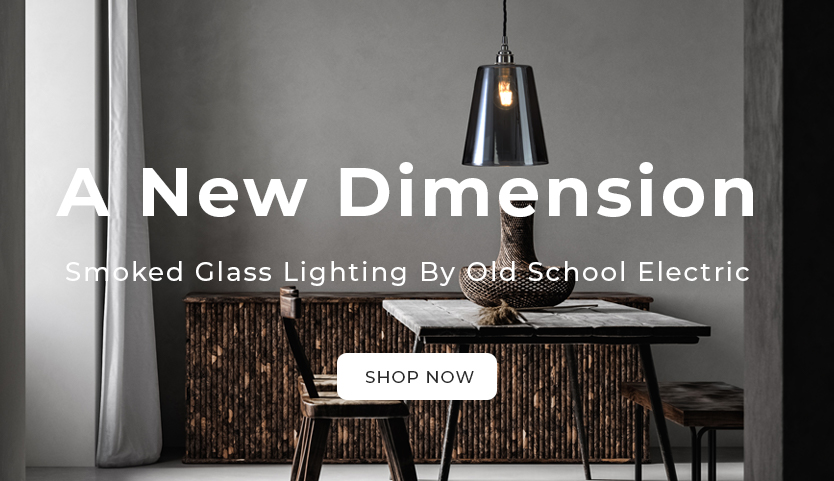 A New Dimension - Smoked glass lighting by Old School Electric